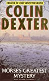 Morse's Greatest Mystery and Other Stories (0330334751) by Dexter, Colin