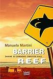 Barrier Reef: Shane O'Connors zweiter Fall - Manuela Martini