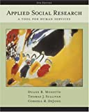 img - for Applied Social Research: A Tool for Human Services (with InfoTrac ) book / textbook / text book