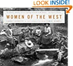 Women of the West: Life on the Americ...