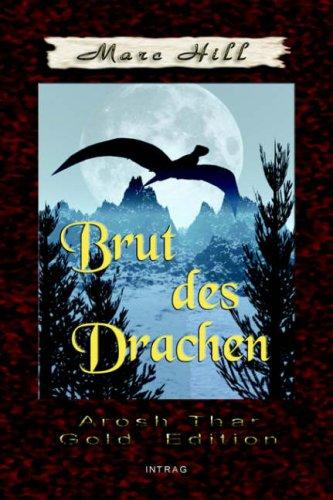 Arosh Thar, Brut Des Drachen, Band X