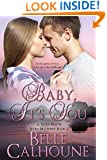 Baby It's You (Seven Brides Seven Brothers Book 6)