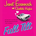 Full Tilt Audiobook by Janet Evanovich, Charlotte Hughes Narrated by Lorelei King
