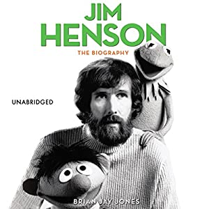 Jim Henson Audiobook by Brian Jones Narrated by Kirby Heyborne
