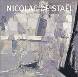 echange, troc Collectif - Nicolas de Staël : L'Exposition