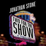 Two for the Show | Jonathan Stone