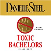 Toxic Bachelors | [Danielle Steel]