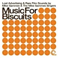 Music For Biscuits: Lost Advertising & Rare Film Sounds