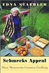 Schmecks Appeal: More Mennonite Count...