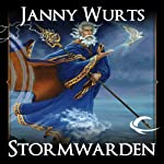 Stormwarden: Book 1 of the Cycle of Fire (       UNABRIDGED) by Janny Wurts Narrated by David Thorpe