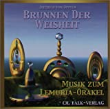 Brunnen der Weisheit - Musik zum Lemuria Orakel - CD - Dietrich von Oppeln-Bronikowski