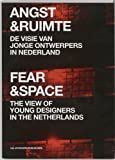 Fear & Space: The View of Young Architects in the Netherlands (9056624229) by Barber, Benjamin
