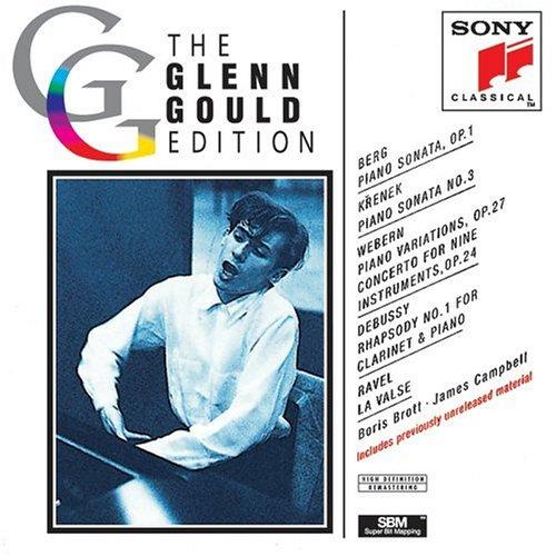 Glenn Gould Edition: Berg, Krenek, Webern, Debussy & Ravel
