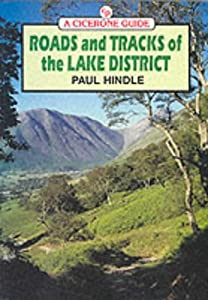 Roads and Tracks of the Lake District (Cicerone Guide), by Brian Paul Hindle