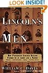 Lincoln's Men: How President Lincoln...