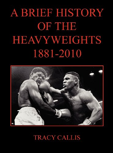 A Brief History of the Heavyweights 1881-2010
