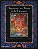 Shamanism and Tantra in the Himalayas (050051108X) by Muller-Ebeling, Claudia