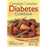 Complete Canadian Diabetes Cookbookby Katherine Younker