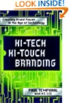 Hi-Tech Hi-Touch Branding: Creating B...
