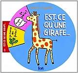 echange, troc Fabienne Teyssèdre - Est-ce que la girafe
