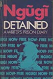 img - for Detained: A Writer's Prison Diary (African Writers Series) book / textbook / text book