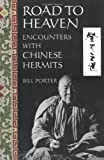 img - for Road to Heaven: Encounters with Chinese Hermits book / textbook / text book