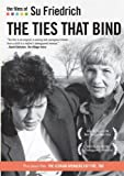 The Films of Su Friedrich: Vol. 1 - The Ties That Bind
