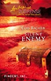 Silent Enemy (Finders, Inc #2) (Steeple Hill Love Inspired Suspense #29)
