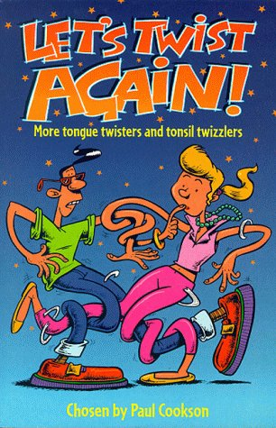 lets-twist-again-more-tongue-twisters-and-tonsil-twizzlers