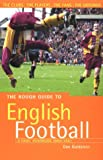 img - for The Rough Guide to English Football, 2nd Edition: A Fans' Handbook (Rough Guide Reference) book / textbook / text book