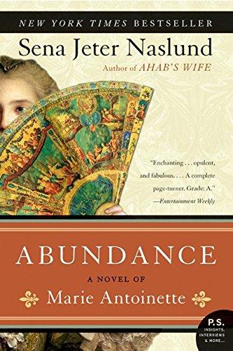 Abundance, A Novel of Marie Antoinette (P.S.) PDF