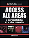 Access All Areas: A User's Guide to t...