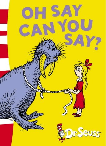 Oh Say Can You Say? (Dr Seuss - Green Back Book) PDF