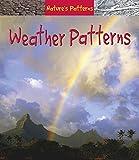 Weather Patterns (Nature's Patterns)
