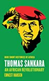 "Ernest Harsch, ""Thomas Sankara: An African Revolutionary"" (Ohio UP, 2014)"