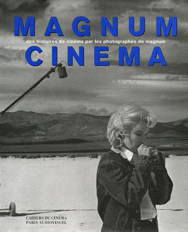 Magnum Cinéma : Des histoires de cinéma par les photographes de Magnum