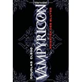 """Vampyricon 1: Priester des Blutesvon """"Douglas Clegg"""""""