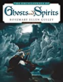 The Encyclopedia of Ghosts and Spirits (0816040869) by Guiley, Rosemary