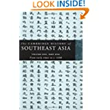 The Cambridge History of Southeast Asia: Volume One, Part One, from Early Times to c.1500