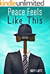 Peace Feels Like This: Finding Inner...