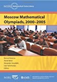 img - for Moscow Mathematical Olympiads, 2000-2005 (MSRI Mathematical Circles Library) by Roman Fedorov, Alexei Belov, Alexander Kovaldzhi, Ivan Yashc (2011) Paperback book / textbook / text book