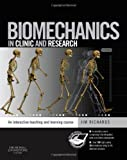 Biomechanics in Clinic and Research: An interactive teaching and learning course