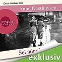 Sei mir ein Vater Hörbuch von Anne Gesthuysen Gesprochen von: Doris Wolters