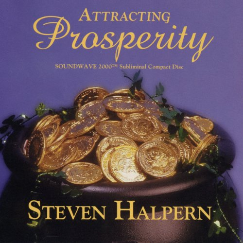 Original album cover of Attracting Prosperity (Relaxing music plus subliminal affirmations) by Steven Halpern