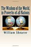 The Wisdom of the World, in Proverbs of all Nations