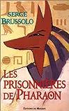 echange, troc Brussolo Serge - Les prisonnieres de pharaon