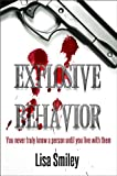 Explosive Behavior