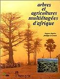 echange, troc Dupriez - Arbres et agricultures multetages d'afrique