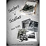 Suckers n Scallies: A gritty novel, with plenty of Scouse lingo and retro sweets ~ Kate Rigby