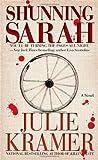 Shunning Sarah: A Novel